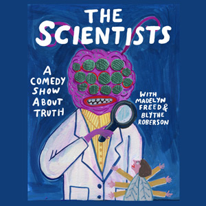 The Scientists Ep 2: Garbage w/Halcyon Person, Matt Barats, Catherine Cohen and Elizabeth Royte