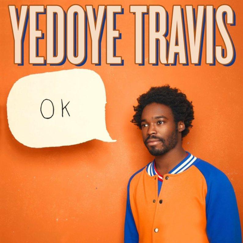 Yedoye Travis debut comedy album