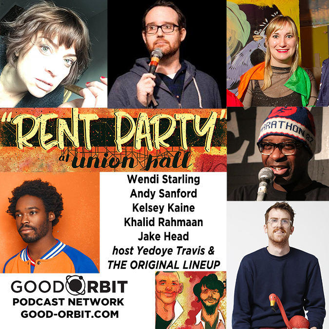 Rent Party Ep 4 w/Wendi Starling, Andy Sanford, Kelsey Caine, Khalid Rahmaan, Jake Head