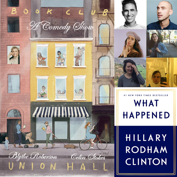 Book Club: A Comedy Show Ep 3: What Happened by Hillary Clinton w/Dylan Marron, Halcyon Person, Steven Markow, Catherine Cohen