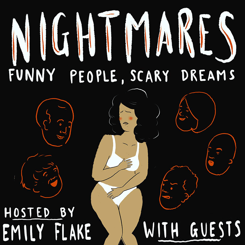 New podcast! Nightmares: Funny People, Scary Dreams