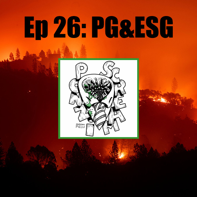 Ponzi Scream Ep 26: PG&ESG