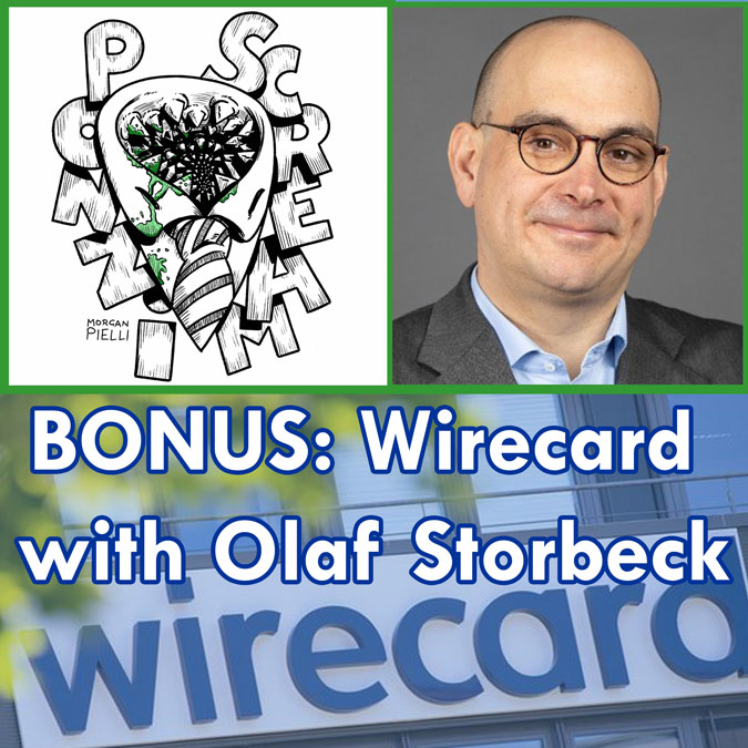 Ponzi Scream BONUS: Wirecard with Olaf Storbeck