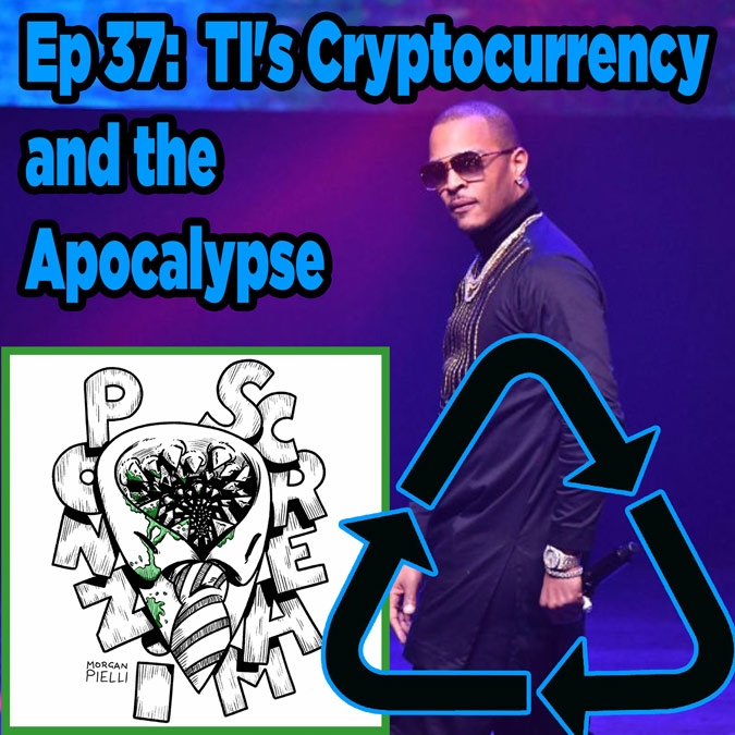 Ponzi Scream Ep 37: TI's Cryptocurrency and the Apocalypse