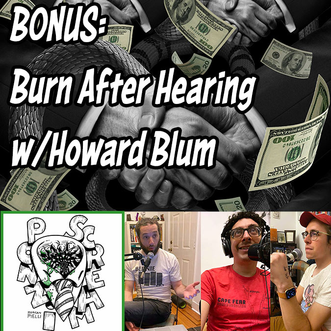 Ponzi Scream BONUS: Burn After Hearing w/ Howard Blum