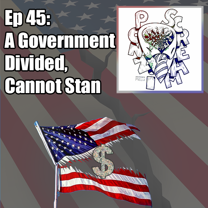 Ponzi Scream Ep 45: A Government Divided, Cannot Stan