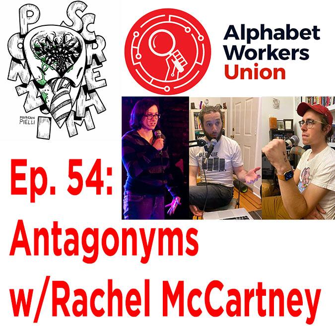 Ponzi Scream Ep. 54: Antagonyms w/Rachel McCartney