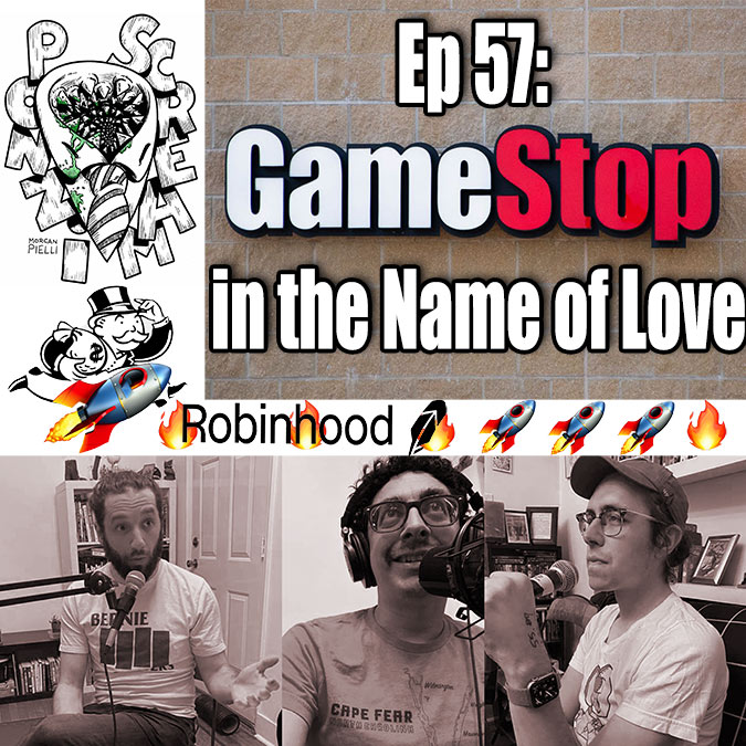 Ponzi Scream Ep 57: GameStop in the Name of Love