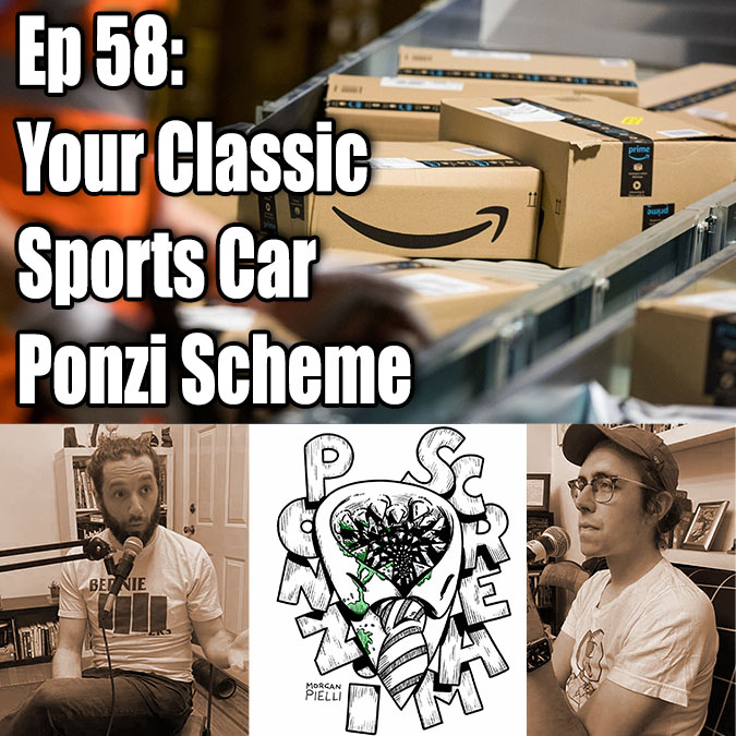 Ponzi Scream Ep 58: Your Classic Sports Car Ponzi Scheme